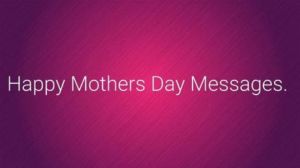 Message to your Mom on Mother Day (Mensaje por el dia de la Madre en Ingles)