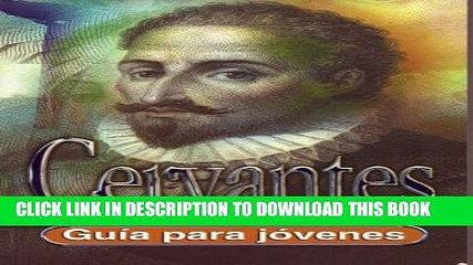 [PDF] Cervantes (Guia para Jovenes) (Spanish Edition) Exclusive Full Ebook