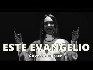 "ESTE EVANGELIO ""USE THIS GOSPEL "" (Kanye West) Cover by ANAGRACE"