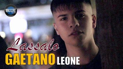 Gaetano Leone - Lassalo (Video Ufficiale 2018)