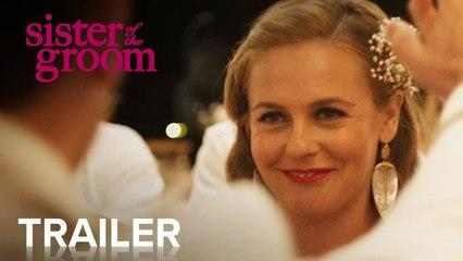 La hermana del novio (Sister of the Groom) Tráiler en inglés