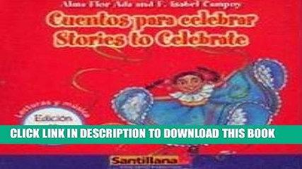 [PDF] Cuentos para celebrar/ Stories to Celebrate (Lecturas y Musica) (Spanish Edition) [Full Ebook]