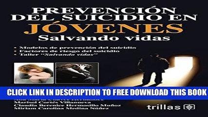[PDF] Prevencion del suicidio en jovenes / Suicide Prevention in Young People: Salvando vidas /