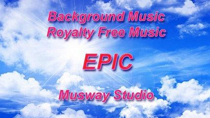 Epic Trailer (Background Music - Royalty Free Music)