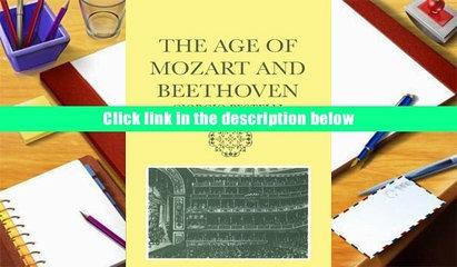 PDF  The Age of Mozart and Beethoven (Storia de La Musica Series) Giorgio Pestelli Trial Ebook
