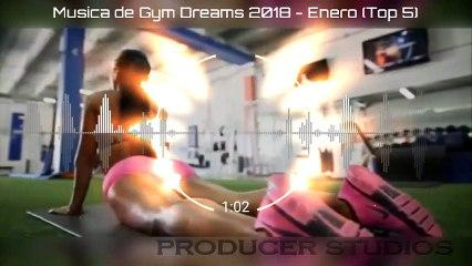 Música de Gym Dreams 2018 - Enero (Top 5)