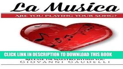 [PDF] La Musica: Are You Playing Your Song? Full Colection