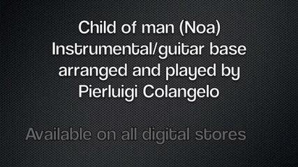 Pierluigi Colangelo - Child of man - guitar base/instrumental
