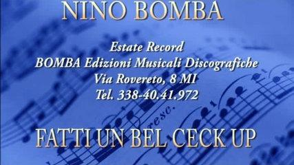 Nino Bomba - Fatti fare un bel check up
