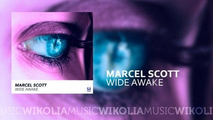 Marcel Scott - Wide Awake - Official Music Audio