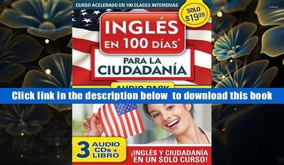FREE [DOWNLOAD] Ingl?s en 100 d?as para la ciudadan?a Audio PK (Ingles en 100 Dias) Aguilar Full