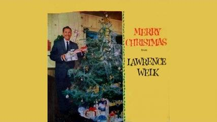 Lawrence Welk - Merry Christmas from Lawrence Welk - Full Album