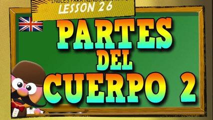 PARTES DEL CUERPO HUMANO 2 EN INGLÉS    APRENDE INGLÉS CON MR PEA ENGLISH FOR KIDS