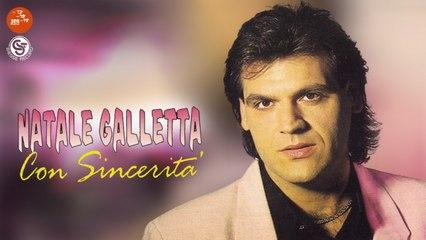 Natale Galletta - Con sincerità