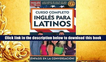 [Download]  Curso completo ingles para latinos (Ingles en 100 Dias) (Spanish Edition) Aguilar