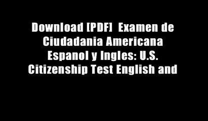 Download [PDF]  Examen de Ciudadania Americana Espanol y Ingles: U.S. Citizenship Test English and