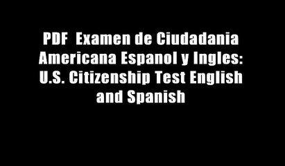 PDF  Examen de Ciudadania Americana Espanol y Ingles: U.S. Citizenship Test English and Spanish