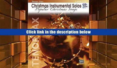 BookK Christmas Instrumental Solos -- Popular Christmas Songs: Tenor Sax, Book   CD  Read Online