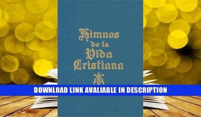 [Download] Himnos De LA Vida Cristiana (Spanish Edition) Popular New