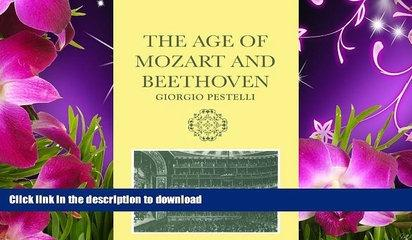 DOWNLOAD [PDF] The Age of Mozart and Beethoven (Storia de La Musica Series) Giorgio Pestelli Trial