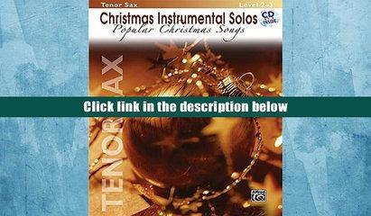 PDF  Christmas Instrumental Solos -- Popular Christmas Songs: Tenor Sax, Book   CD  For Kindle