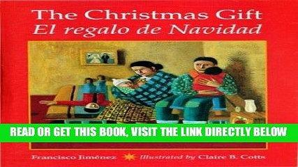 [EBOOK] DOWNLOAD The Christmas Gift / El regalo de Navidad (Spanish Edition) READ NOW