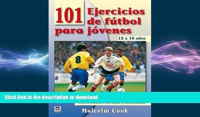 EBOOK ONLINE  101 ejercicios de futbol para jovenes / 101 Youth Football Drills: 12 a 16 Anos /