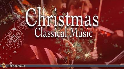 Xmas - Classical Music | Taditional Christmas Songs (Mozart, Beethoven, Corelli, Bach...)