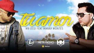 Manny Montes - Tu Amor Feat. (Mr Ossi) [Official Audio] 2016