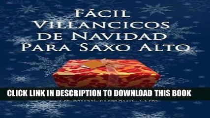 [New] Facil Villancicos de Navidad Para Saxo Alto Exclusive Full Ebook
