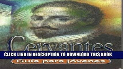 [PDF] Cervantes (Guia para Jovenes) (Spanish Edition) Exclusive Online