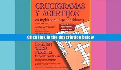 Download [PDF]  Crucigramas Y Acertijos En Inglés Para Hispanohablantes: English Word Puzzles for
