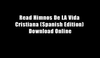 Read Himnos De LA Vida Cristiana (Spanish Edition) Download Online