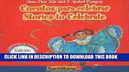[PDF] FREE Cuentos para celebrar/ Stories to Celebrate (Lecturas y Musica) (Spanish Edition)