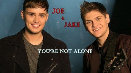 Joe and Jake - You're Not Alone (Subtitulos en Inglés y Español)