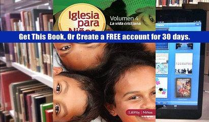 Ebook Download Iglesia Para Ninos Volumen 4: La Vida Cristiana Download FULL VERSION
