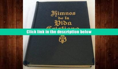 Best Ebook  Himnos De LA Vida Cristiana (Spanish Edition)  For Online