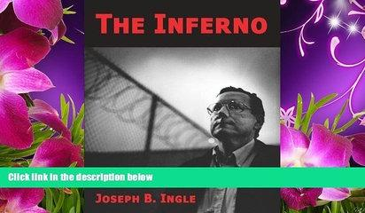 READ book The Inferno Joseph B. Ingle For Ipad